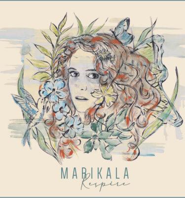 Album RESPIRE - Marikala